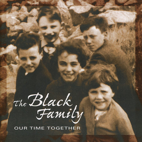 Our Time Together - The Black Family