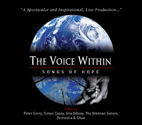 The Voice Within - Songs of Hope - Peter Corry, Una Gibney, Simon Casey & The Brennan Sisters