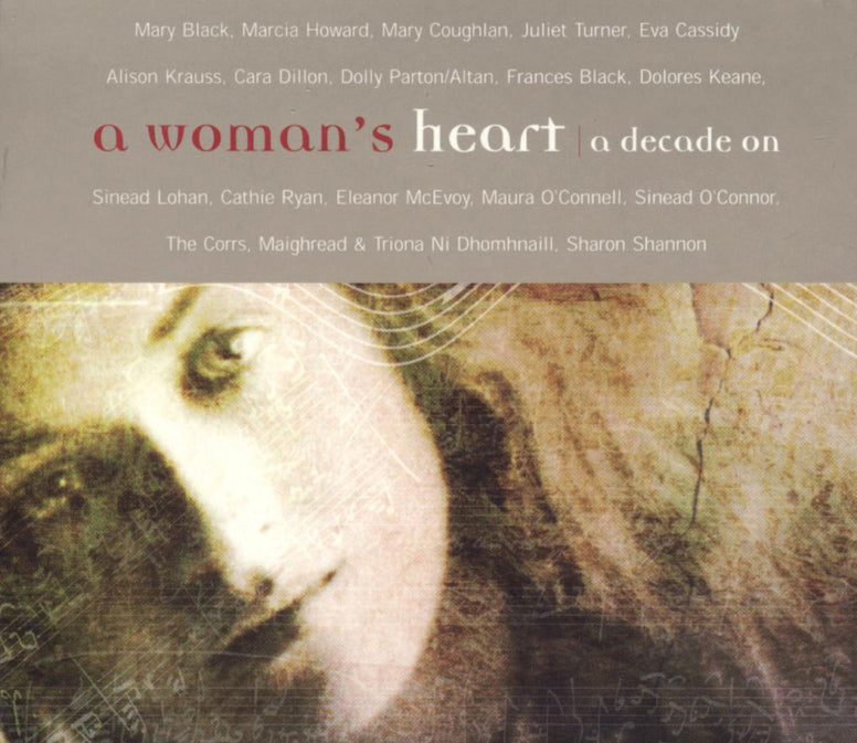 A Woman's Heart, a Decade On - Various Artists