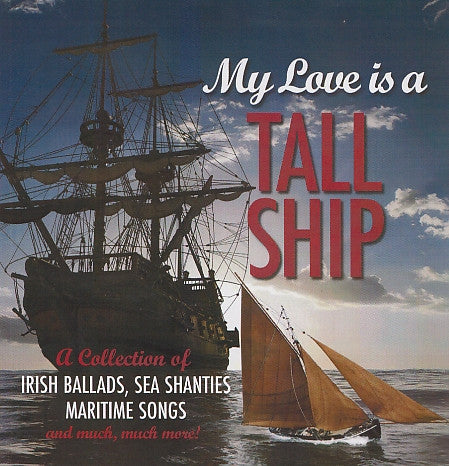 My Love is a Tall Ship - Various
