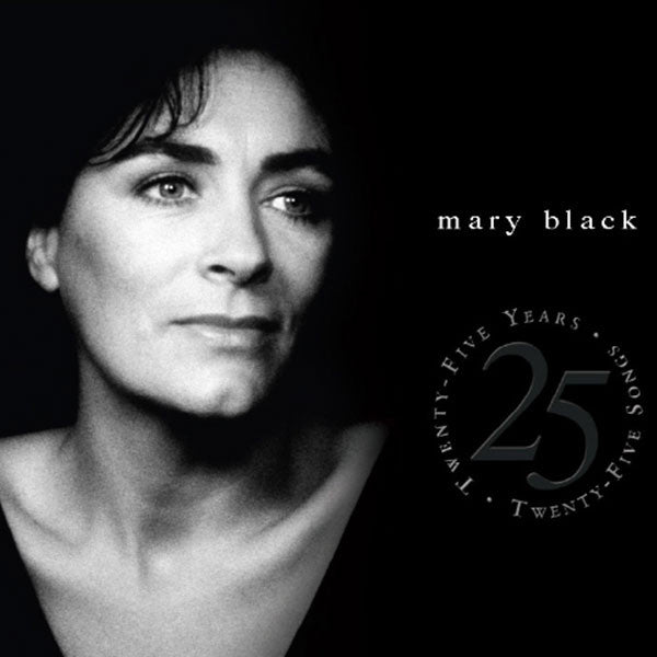 25 Years - 25 Songs - Mary Black