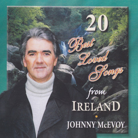 20 Best Loved Irish Songs - Johnny McEvoy