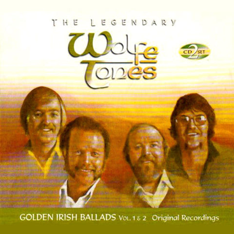 Golden Irish Ballads Volumes 1 & 2 - The Wolfe Tones
