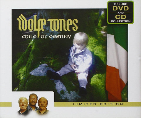 Child of Destiny CD/DVD Limited Deluxe Edition - The Wolfe Tones