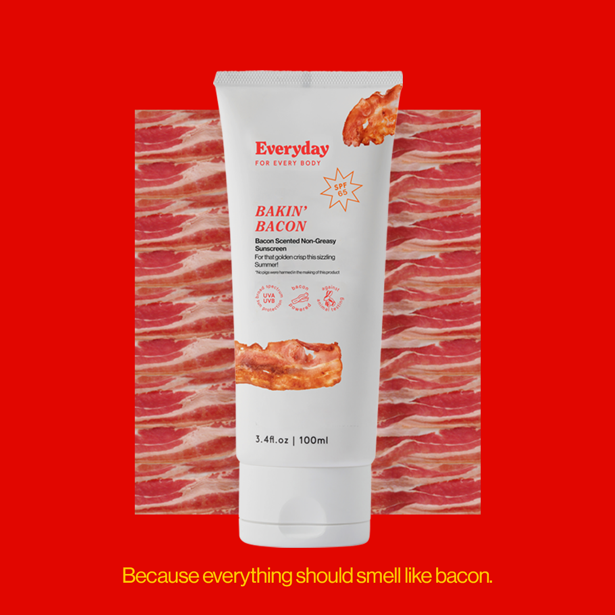 Everyday for every body bacon sunscreen, spf 65, cruelty free