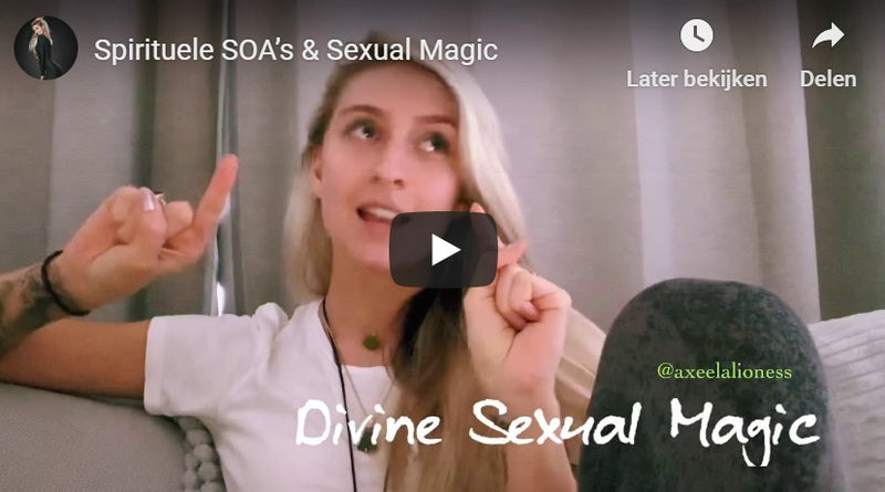 Sexual Magic & Spirituele SOA's