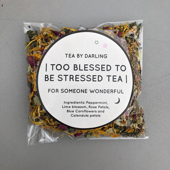 Too Blessed To Be Stressed Tea by Darling Style Merchants
