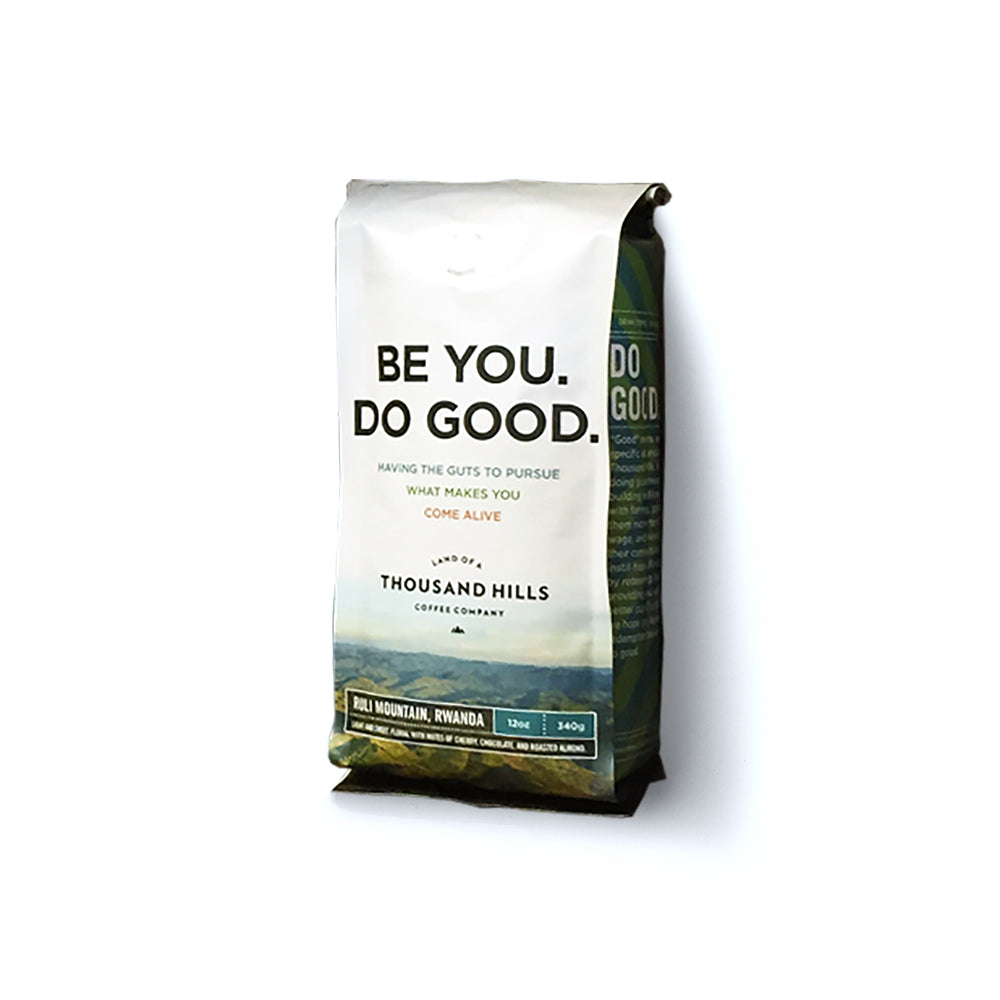 Be You. Do Good. Coffee