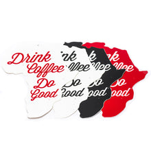 Drink Coffee. Do Good. ® Africa Sticker