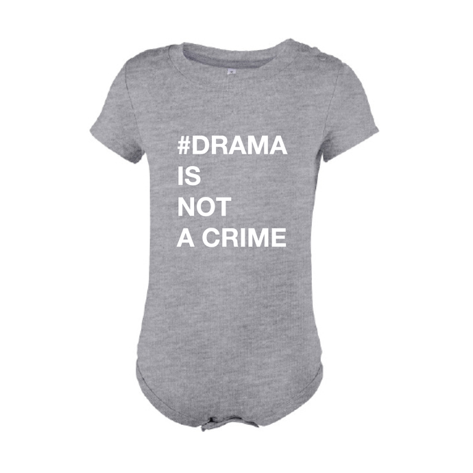 BABYBODY - #DRAMA IS NOT A CRIME - Short Sleeves - Grey