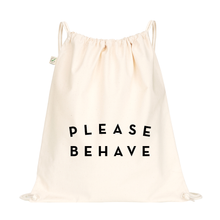 DRAWSTRING BAG - PLEASE BEHAVE - CREAM