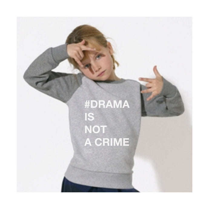 KIDS SWEATER - #DRAMA IS NOT A CRIME - long sleeves - Contrast Grey