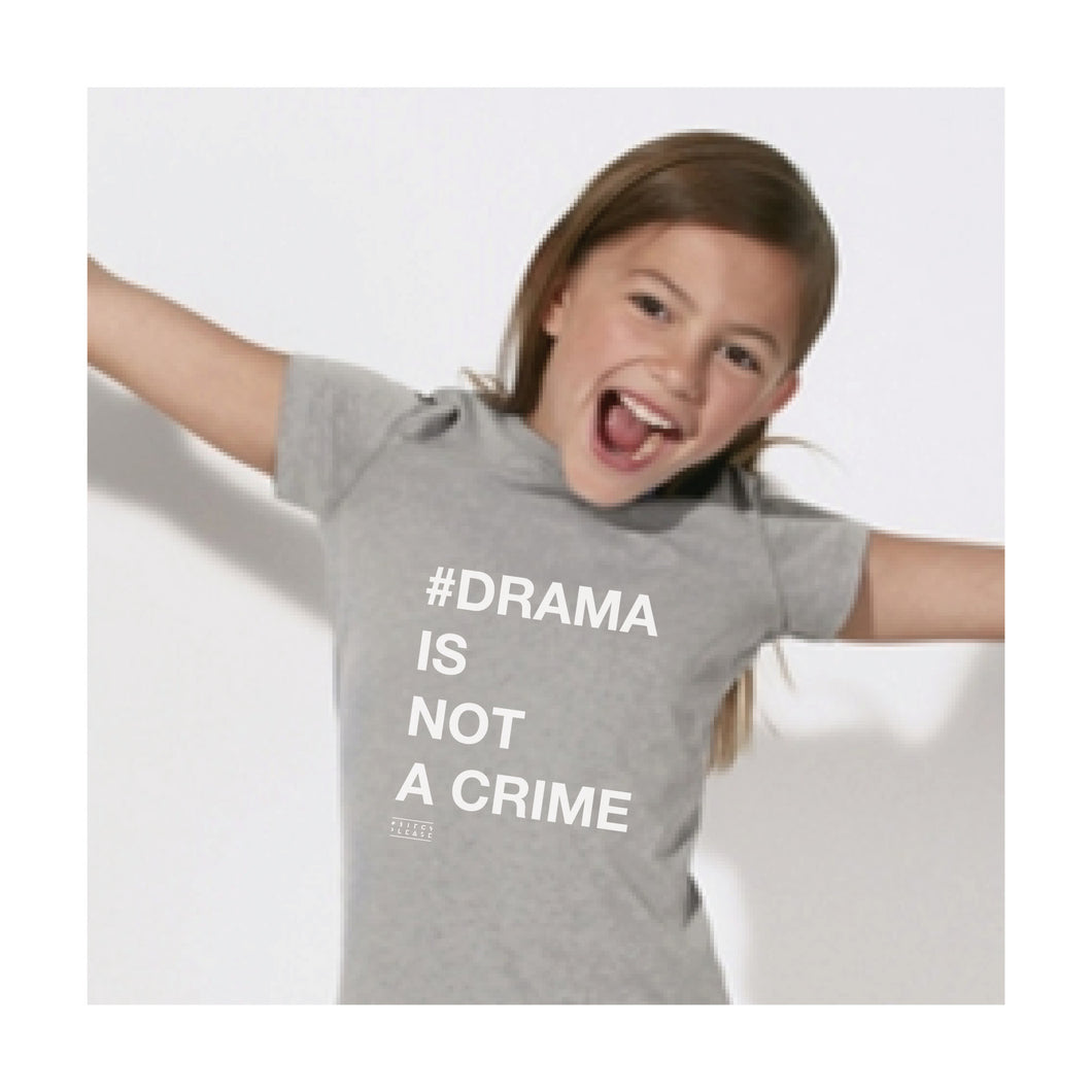 KIDS TSHIRT - #DRAMA IS NOT A CRIME - short sleeves - Grey