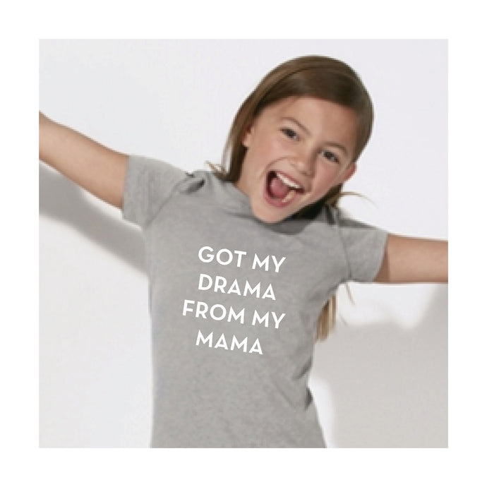 KIDS TSHIRT - GOT MY DRAMA FROM MY MAMA - short sleeves - Grey