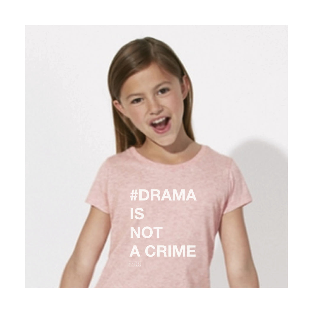 KIDS TSHIRT - #DRAMA IS NOT A CRIME - short sleeves - Pink