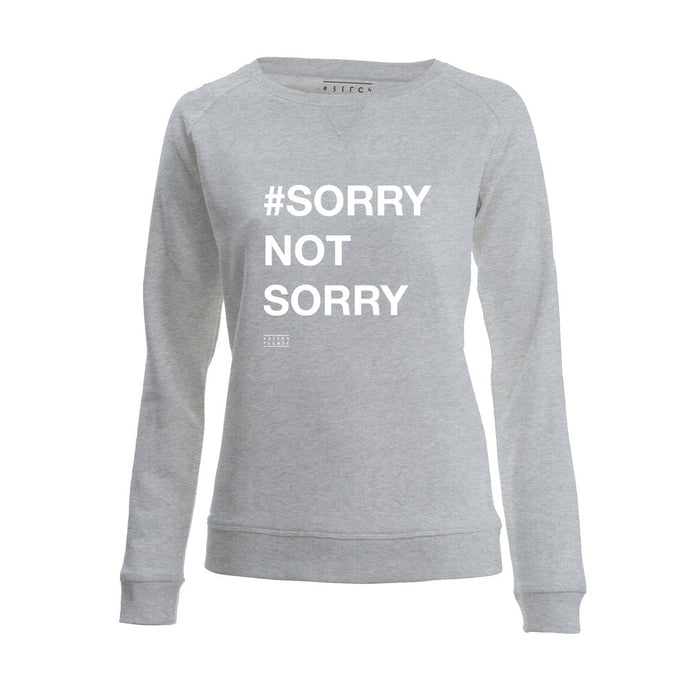 SWEATER - #SORRY NOT SORRY - long sleeves - Light Grey