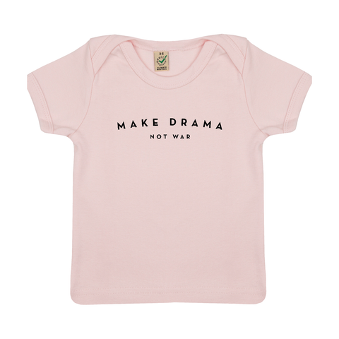 BABY T-SHIRT - MAKE DRAMA NOT WAR - Short Sleeves - Pink
