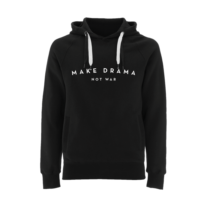 HOODIE- MAKE DRAMA NOT WAR - long sleeves - Black