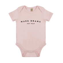 BABY BODY - MAKE DRAMA NOT WAR - Short Sleeves - Pink
