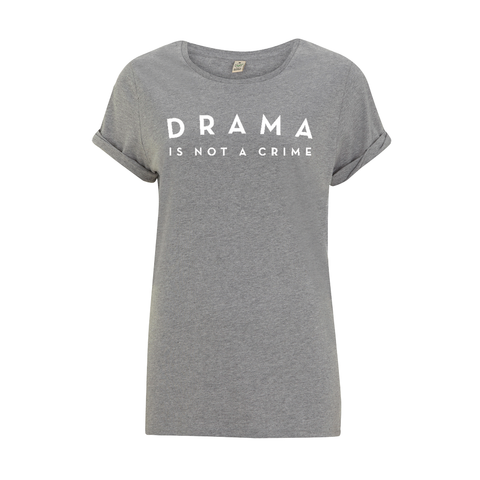 T-SHIRT - DRAMA IS NOT A CRIME - Short Sleeves - Grey