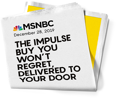 MSNBC - The Impulse Buy You Won't regret Delivered To Your Door