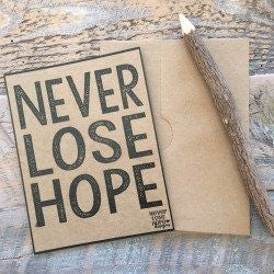 Never Lose Hope Notecard