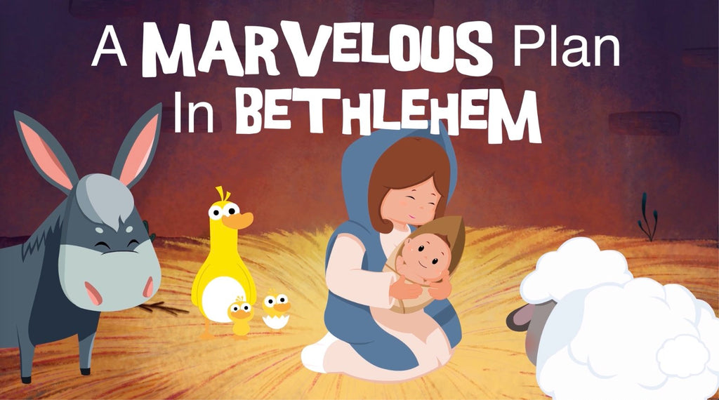 A Marvelous Plan in Bethlehem