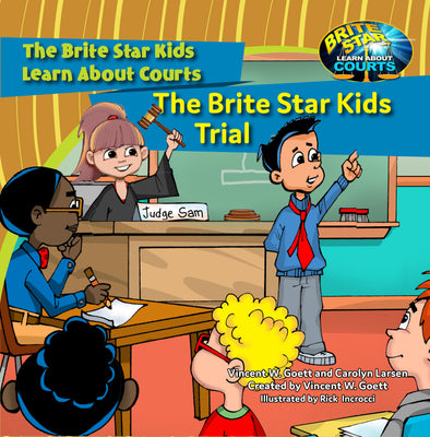 The Brite Star Kids Trial