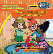 How the Brite Star Kids Got Their Name