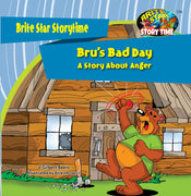 Bru's Bad Day—A Story About Anger
