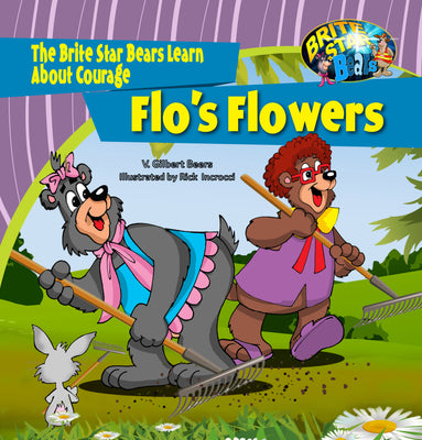 Flo's Flowers-A Story About Courage