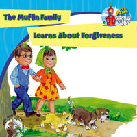 The Muffin Family Learns About Forgiveness plus FREE Membership in the Brite Star Learning Network