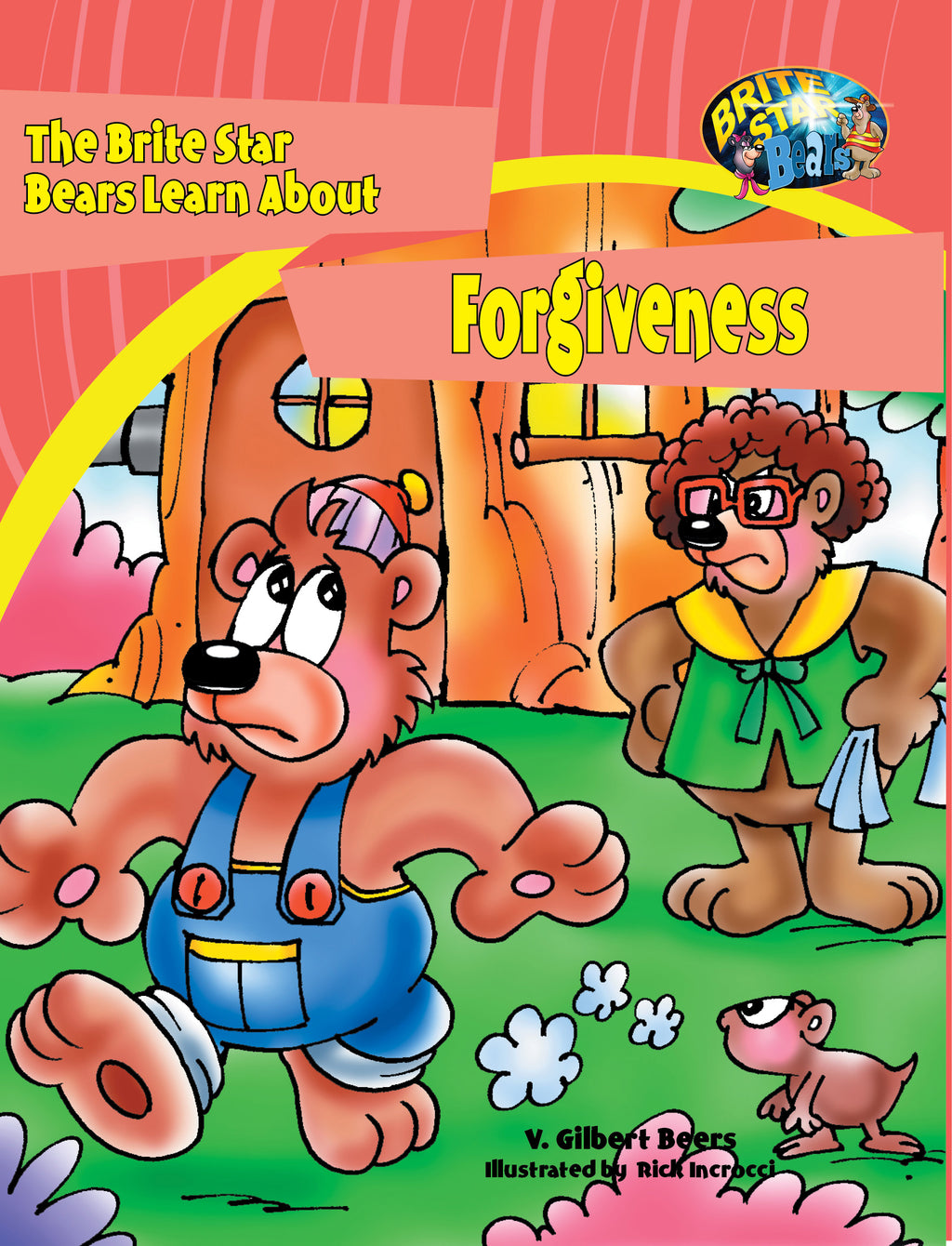 The Bears of Brite Star Learn About Forgiveness