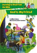 God Is My Friend plus FREE Membership in the Brite Star Learning Network