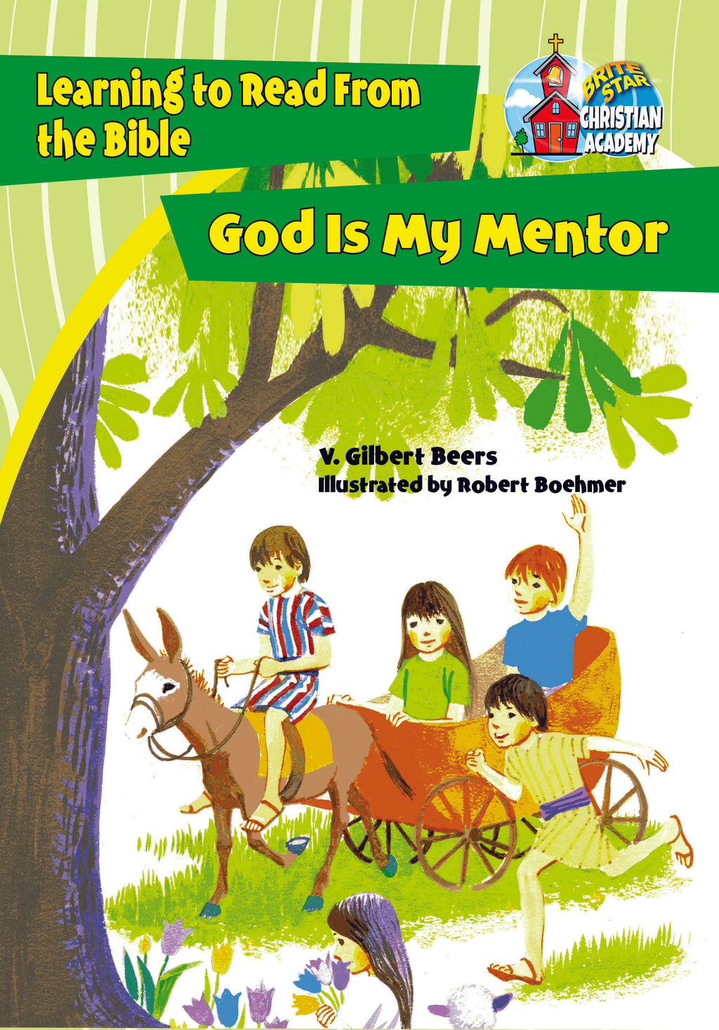 God Is My Mentor plus FREE Membership in the Brite Star Learning Network