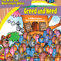 The Brite Star Bears Learn About Greed and Need