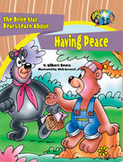 The Brite Star Bears Learn About Having Peace