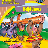 The Brite Star Bears Learn About Helpfulness