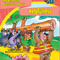 The Bears of Brite Star Learn About Helpfulness
