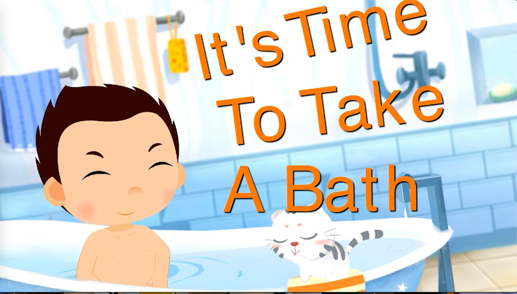 It's Time to Take a Bath