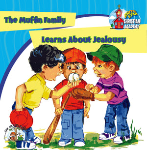 The Muffin Family Learns About Jealousy
