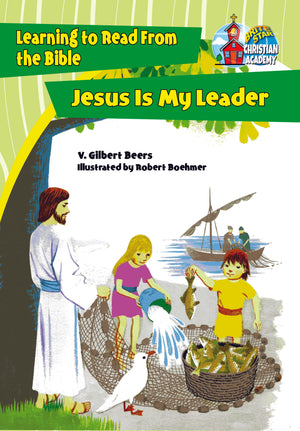 Jesus Is My Leader plus FREE Membership in the Brite Star Learning Network