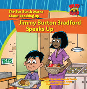 Jimmy Burton Bradford Speaks Up
