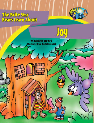 The Brite Star Bears Learn About Joy