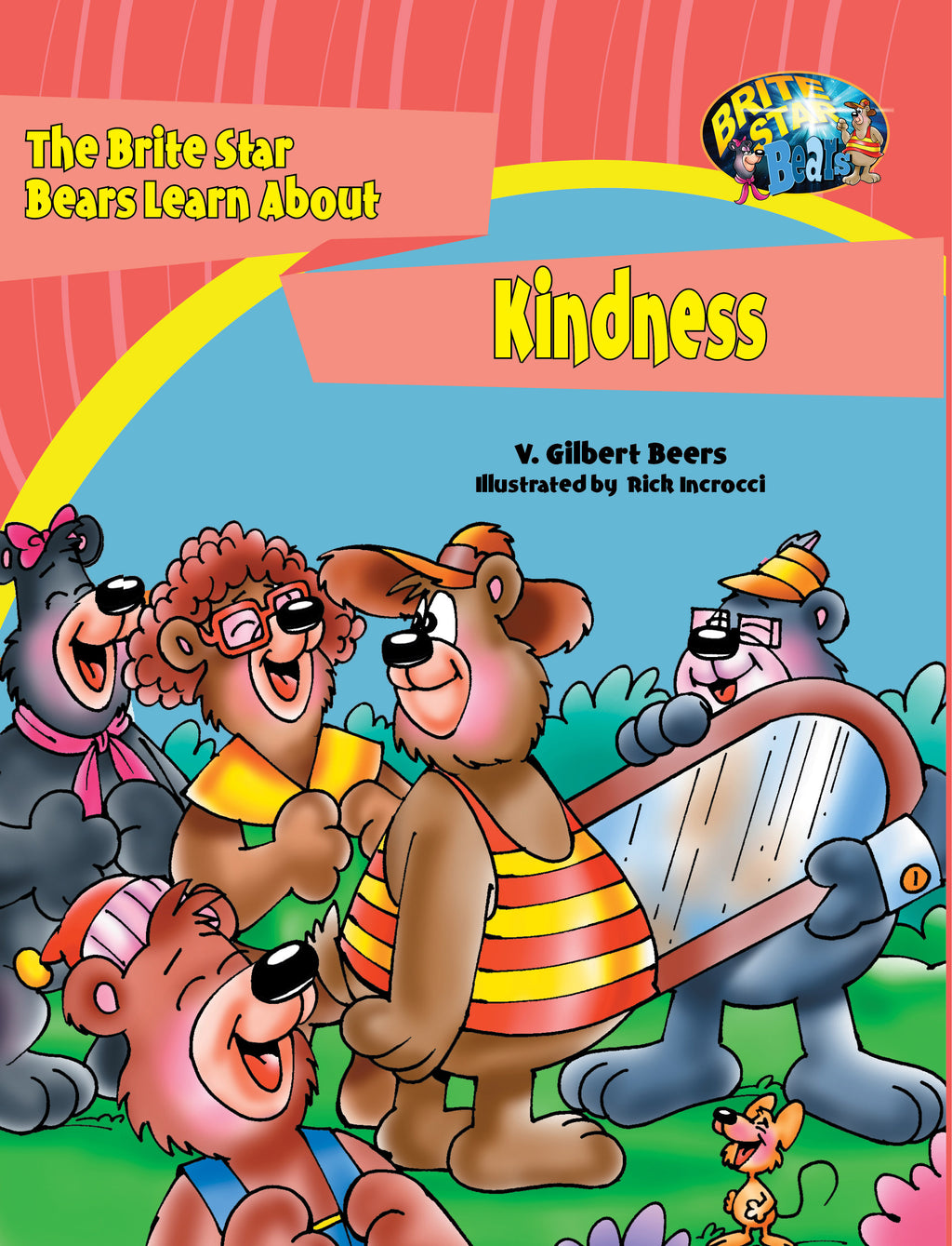 The Bears of Brite Star Learn About Kindness