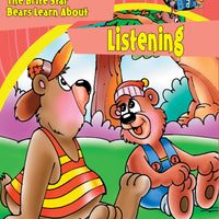 The Bears of Brite Star Learn About Listening