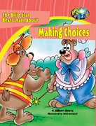 The Bears of Brite Star Learn About Making Choices
