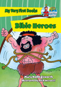 My Very First Book of Bible Heroes