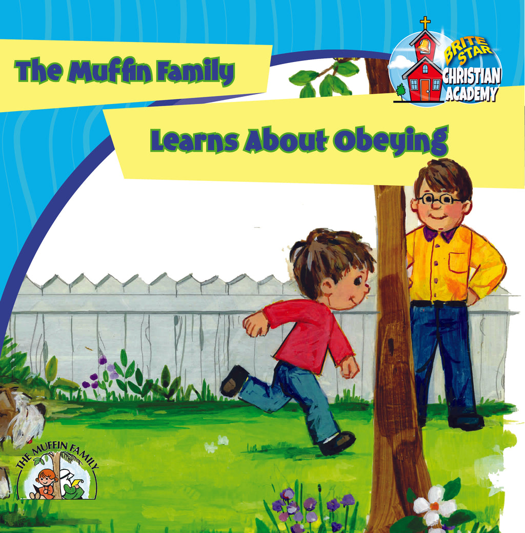 The Muffin Family Learns About Obeying plus FREE Membership in the Brite Star Learning Network