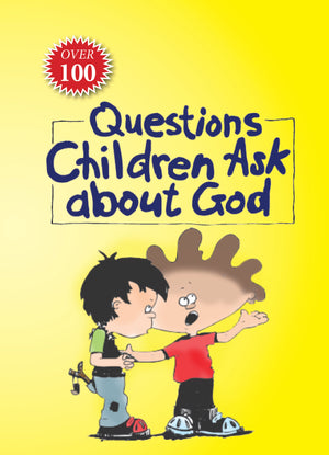 Questions Children Ask About God